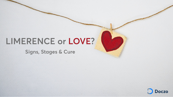 Limerence: Is that LOVE? Know its stages, signs and CURE.